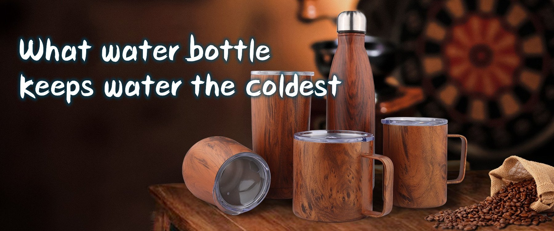 what water bottle keeps water the coldest